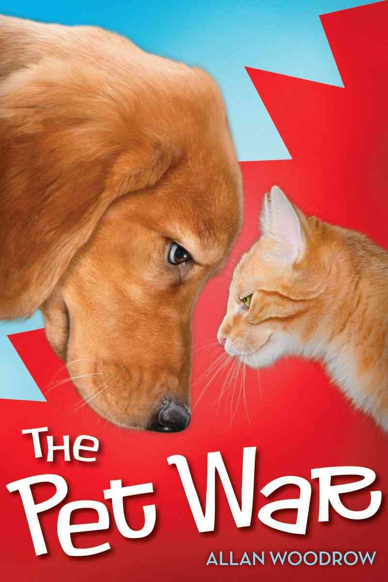 The Pet War By Woodrow, Allan